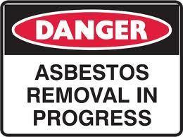 Asbestos Removal signage