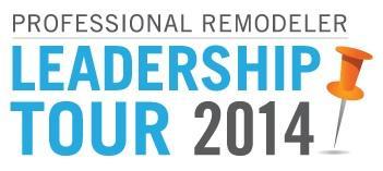 Professional Remodeler Leadership Tour 2014