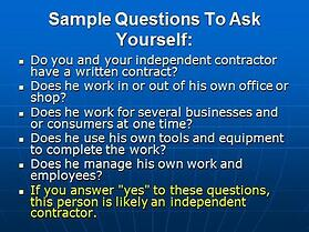 Independent contractor oremployee questions